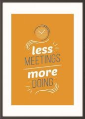 Motivační obraz Less meetings more doing, A3, černý rám, PAPERFLOW